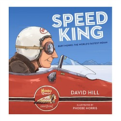 Speed King - Burt Munro, The World's Fastest Indian Book