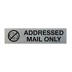 Markit Graphics Addressed Mail Only Sign